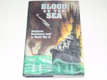 Blood On The Sea : American Destroyers Lost In WW2 (Rober Sinclair Parkin 1996)